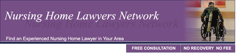 The Nursing Home Abuse and Neglect Lawyers Network